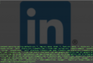 Content Security Policy – LinkedIn as an Example!